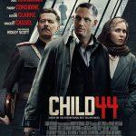今日の映画 – チャイルド44 森に消えた子供たち(Child 44)