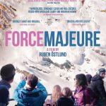 今日の映画 – フレンチアルプスで起きたこと(Force Majeure/Turist)