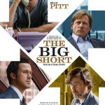 今日の映画 – マネー・ショート 華麗なる大逆転(The Big Short)
