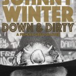 今日の映画 – Johnny Winter: Down & Dirty