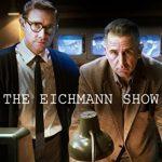 今日の映画 – アイヒマン・ショー/歴史を映した男たち(The Eichmann Show)