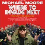 今日の映画 – マイケル・ムーアの世界侵略のススメ(Where to Invade Next)