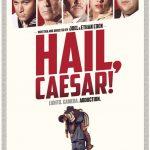 今日の映画 – ヘイル・シーザー(Hail, Caesar!)