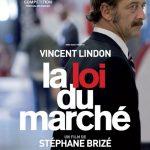 今日の映画 – ティエリー・トグルドーの憂鬱(La Loi du Marche)