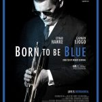 今日の映画 – ブルーに生まれついて(Born to Be Blue)