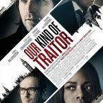 今日の映画 – われらが背きし者(Our Kind of Traitor)