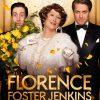 今日の映画 – マダム・フローレンス! 夢見るふたり(Florence Foster Jenkins)