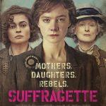 今日の映画 – 未来を花束にして(Suffragette)