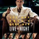 今日の映画 - 夜に生きる(Live by Night)