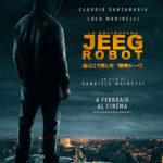 今日の映画 – 皆はこう呼んだ、鋼鉄ジーグ(Lo chiamavano Jeeg Robot)