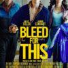 今日の映画 – ビニー 信じる男(Bleed for This)
