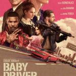 今日の映画 – ベイビー・ドライバー(Baby Driver)
