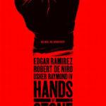 今日の映画 - ハンズ・オブ・ストーン(Hands of Stone)
