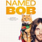 今日の映画 – ボブという名の猫 幸せのハイタッチ(A Street Cat Named Bob)