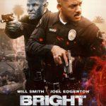 今日の映画 – ブライト(Bright)