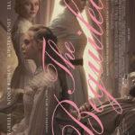 今日の映画 – The Beguiled ビガイルド 欲望のめざめ(The Beguiled)