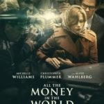 今日の映画 – ゲティ家の身代金(All the Money in the World)