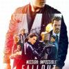 今日の映画 –  ミッション:インポッシブル フォールアウト(Mission Impossible: – Fallout)
