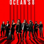 今日の映画 – オーシャンズ8(Ocean's Eight)