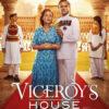 今日の映画 – 英国総督 最後の家(Viceroy's House)