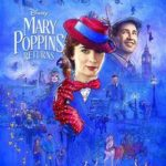 今日の映画 – メリー・ポピンズ リターンズ(Mary Poppins Returns)