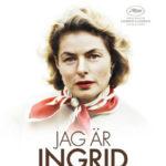 今日の映画 – イングリッド・バーグマン 愛に生きた女優(Jag ar Ingrid)