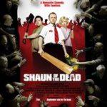 今日の映画 – ショーン・オブ・ザ・デッド(Shaun of the Dead)