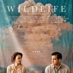 今日の映画 - ワイルドライフ(Wildlife)