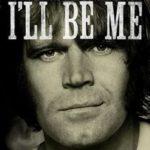 今日の映画 - アルツハイマーと僕 グレン・キャンベル 音楽の奇跡(Glen Campbell: I'll Be Me)